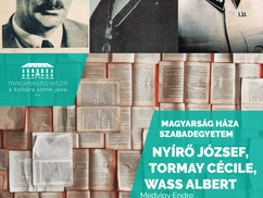 Magyarság Háza Szabadegyetem: Nyírő József, Tormay Cécile, Wass Albert