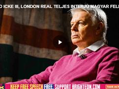 DAVID ICKE III, LONDON REAL – az új teljes 3 órás interjú magyar felirattal