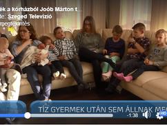Hazavitte tizedik gyerekét a szegedi nagycsalád (+ videó)