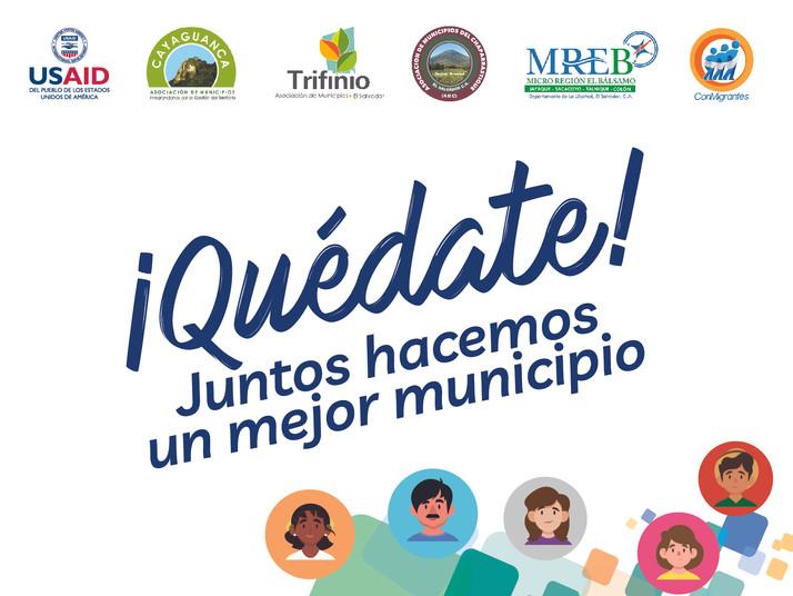¡Quédate! Juntos hacemos un mejor municipio campaign