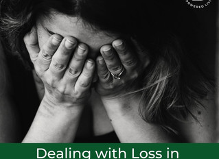 Dealing with Loss in Today's World