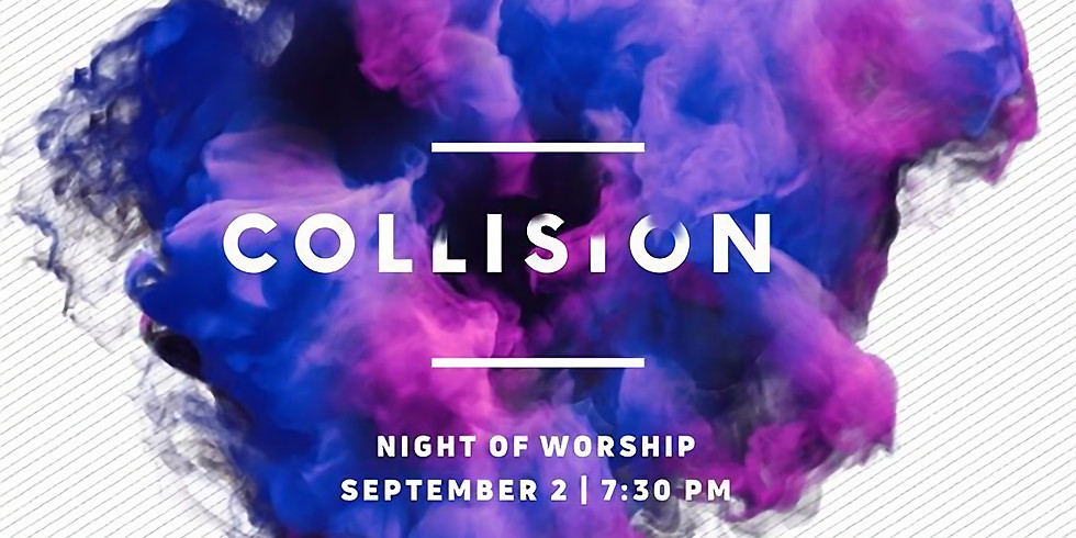 COLLISION: Night of Worship