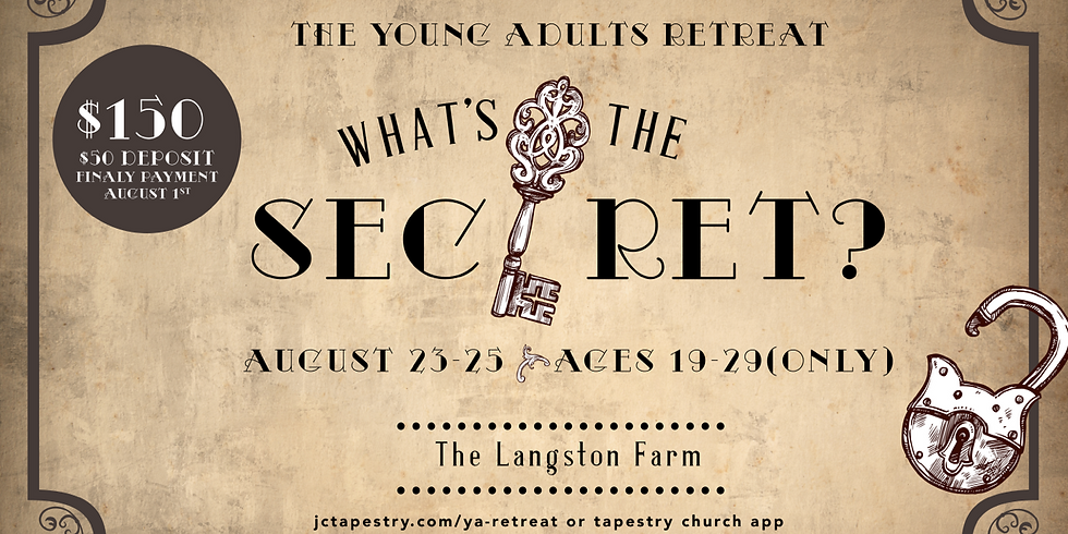 """Young Adults Retreat 2019: """"What's The Secret?"""""""