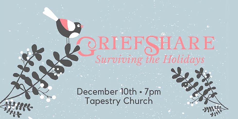 Griefshare Surviving the Holidays