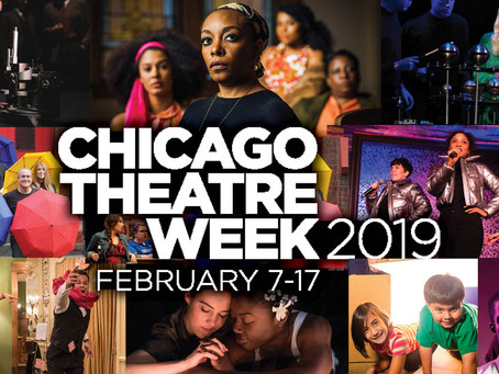 Weeks 7 & 8: Chicago Theatre Week, Chicago Musical Theatre Festival & More Rhinofest!