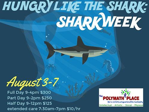Hungry Like the Shark: Shark Week