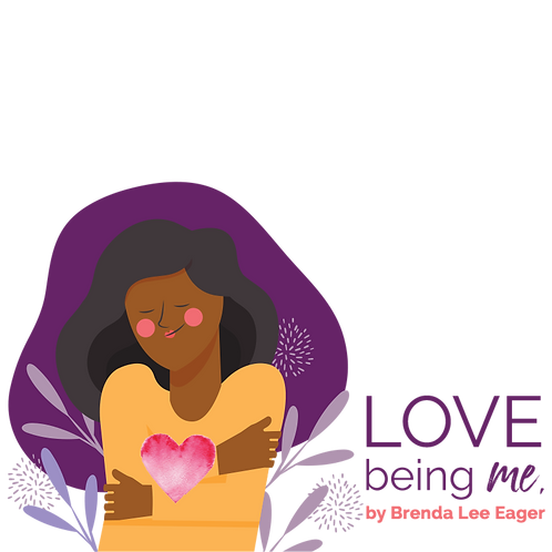 Love Being Me by Brenda Lee Eager