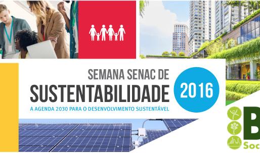 A Brio Socioambiental promove educação ambiental na Semana Senac de Sustentabilidade