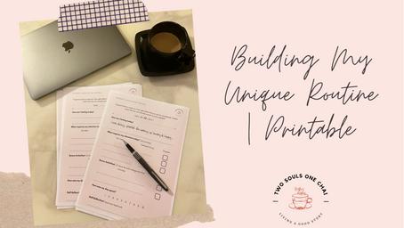 Building My Unique Routine | Printable Manual