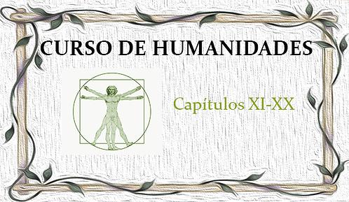 Curso de Humanidades (Capítulos XI al XX)