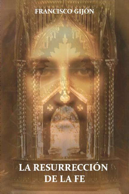 La Resurrección de la Fe