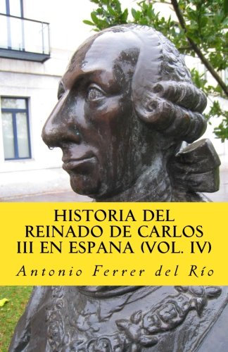 Historia del reinado de Carlos III (IV)