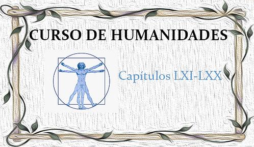Curso de Humanidades (Capítulos LXI al LXX)