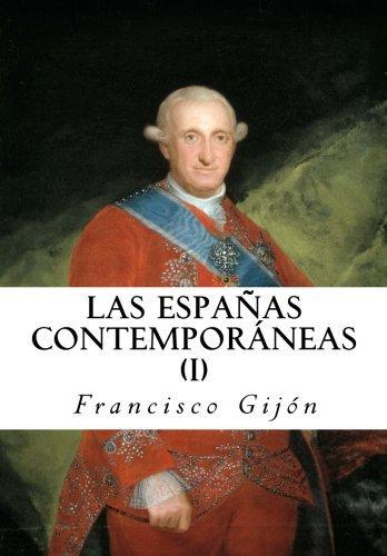 Las Españas Contemporáneas I