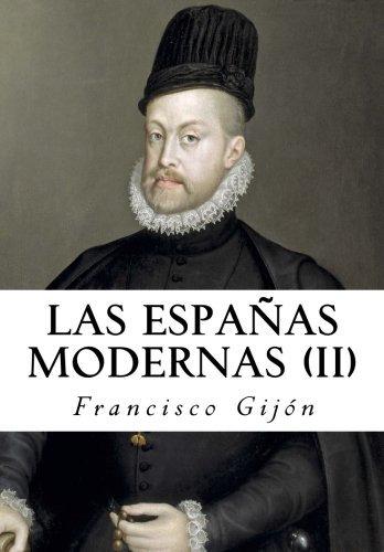 Las Españas Modernas II