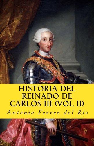Historia del reinado de Carlos III (II)