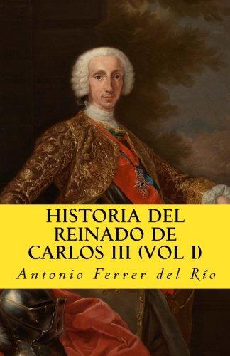 Historia del reinado de Carlos III (I)