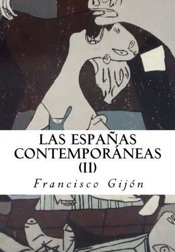 Las Españas Contemporáneas II