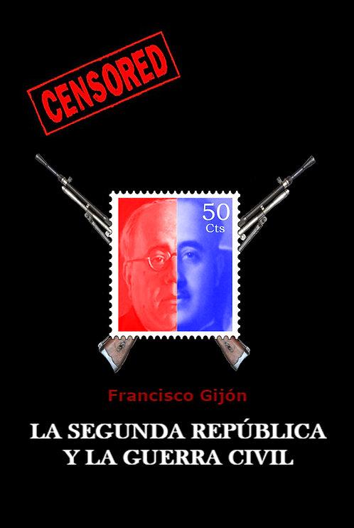La Segunda República y la Guerra Civil
