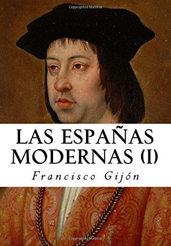 Las Españas Modernas I