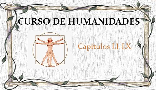 Curso de Humanidades (Capítulos LI al LX)
