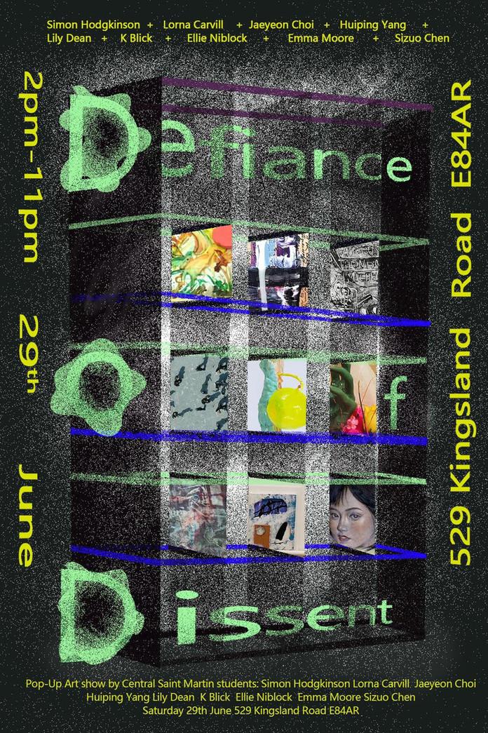 "CSM Pop-up Art show ""Defiance of Dissent"", Dalston, Hackney, 2019"