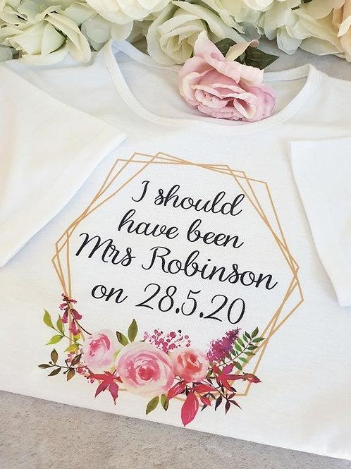 Postponed wedding t-shirt