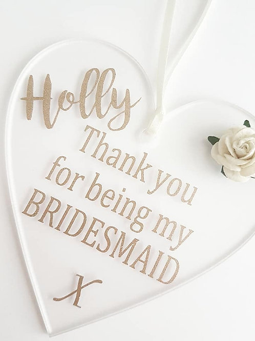 Thank you for being my bridesmaid heart