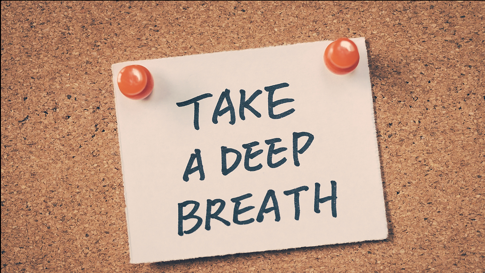 """Note that reads """"take a deep breath"""""""