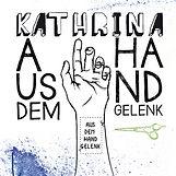 Kathrina Aus dem Handgelenk Album Rheda Wiedenbrück Liedermacher Singer Songwriter
