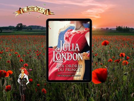 Royales alliances, Tome 1 : Aux ordres du prince, écrit par Julia London