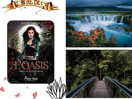 L'Oasis, Tome 1 : Le Monde caché, écrit par Maeva Lejuez
