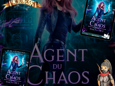 Dark Fae FBI, Tome 2 : Agent du chaos, écrit par C. N. Crawford et Alex Rivers