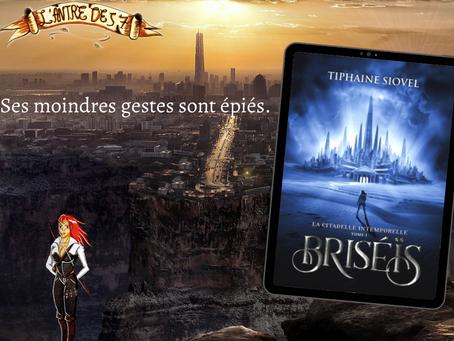 Briséïs, Tome 1 : La Citadelle intemporelle, écrit par Tiphaine Siovel