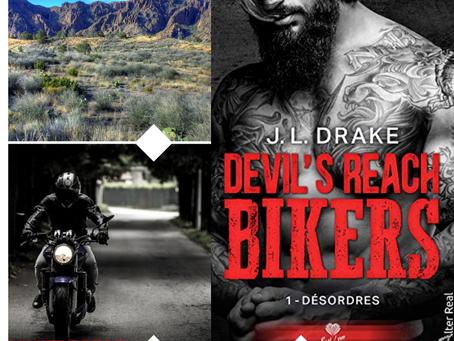 Devil's Reach Bikers, Tome 1 : Désordres, écrit par J. L. Drake