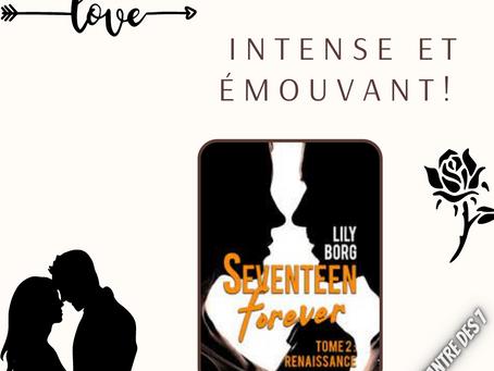 Seventeen forever, Tome 2 : Renaissance,  écrit par Lily Borg