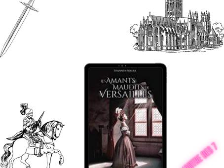 Les amants maudits de Versailles, écrit par Shannen Malka