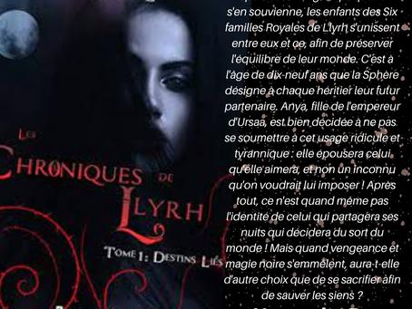 Les Chroniques de Llyrh, Tome 1 : Destins Liés, écrit par Callie L.