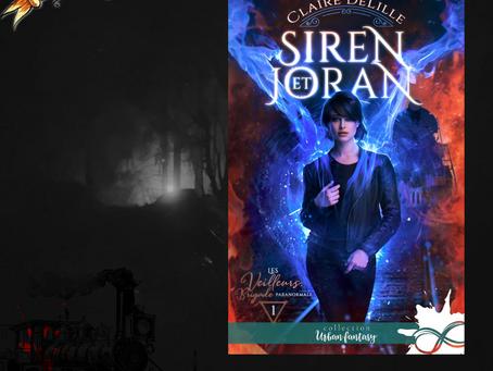 Les Veilleurs, brigade paranormale, Tome 1 : Siren et Joran, écrit par Claire Delille