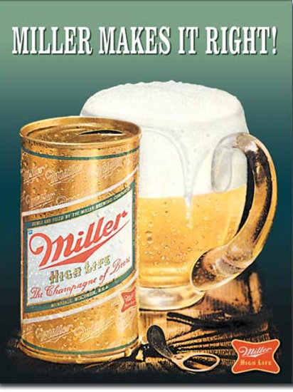 Miller Makes it Right Metal Sign #1017