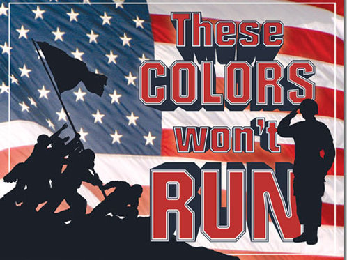 These Colors Won't Run Metal Sign #2226