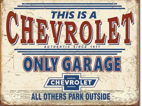 Chevy Only Garage Metal Sign #2200