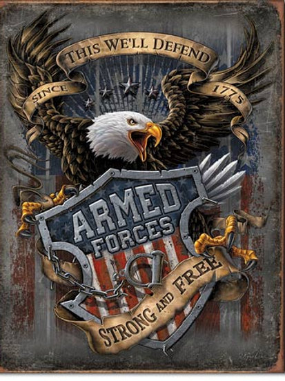 Armed Forces Since 1775 Metal Sign #2149