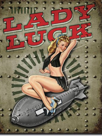 Lady Luck Metal Sign #1627