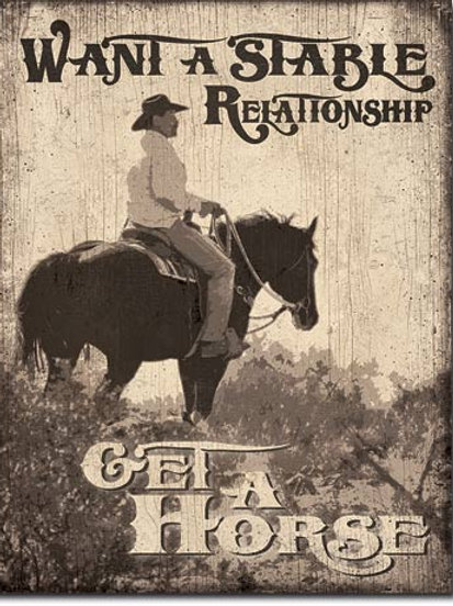 Stable Relationship Metal Sign #2024