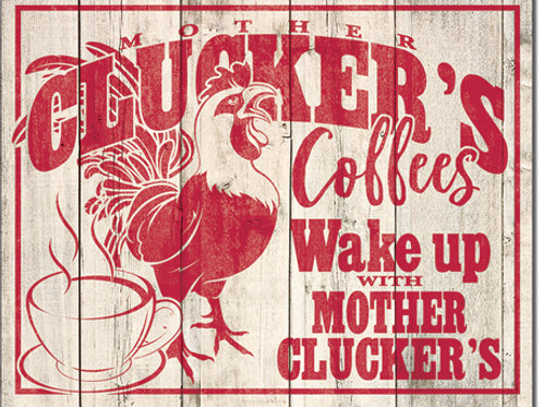 Clucker's Coffees Metal Sign #2317
