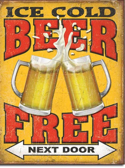 Free Beer Next Door Metal Sign #2128