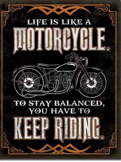 Life is Life Motorcycle Metal Sign #2291