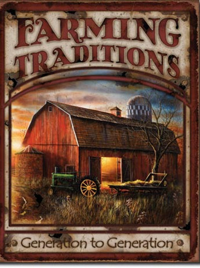 Farming Traditions Metal Sign #1755