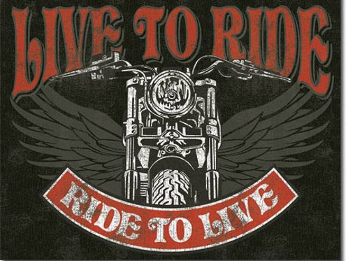 Live to Ride Metal Sign #2100